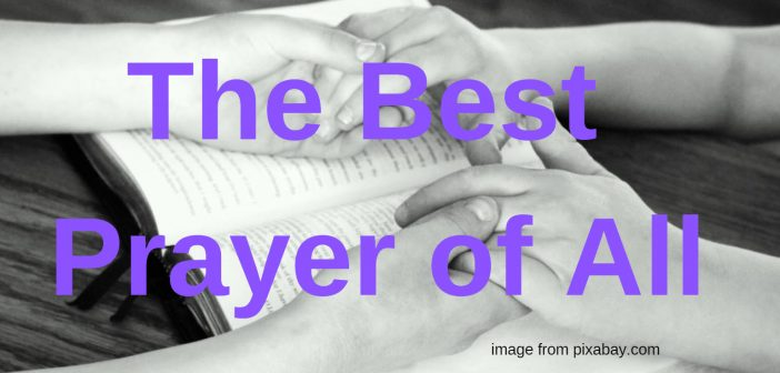 best prayer of all