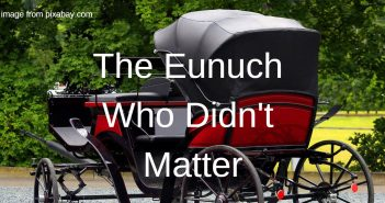 eunuch who didn't matter