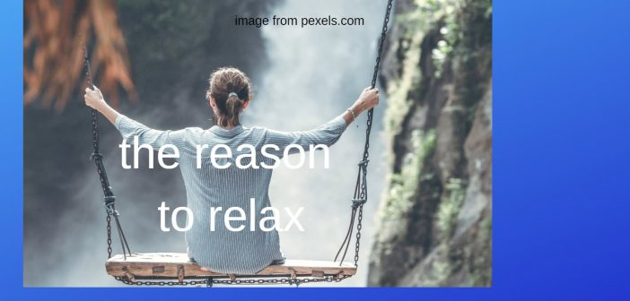reason to relax