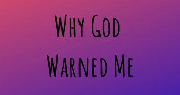 why god warned me
