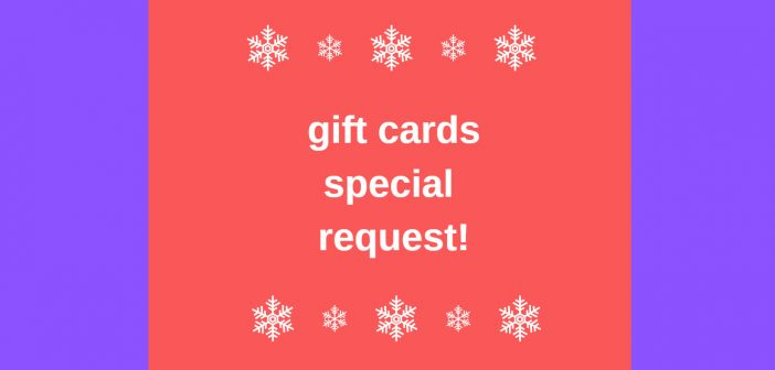 gift cards special request