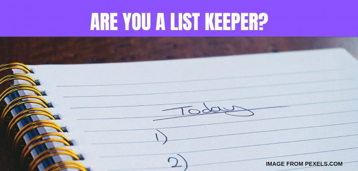 are you a list keeper