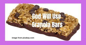 god will use granola bars