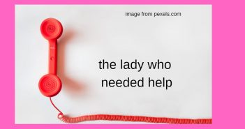 lady who needed help