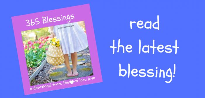 365 BLESSINGS – Blessing #2