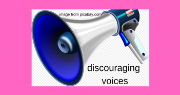 discouraging voices